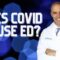 Dr. Brandeis Explains COVID and ED
